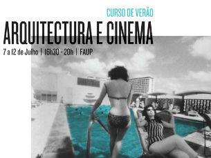 O curso de verão de Arquitetura e Cinema decorre de 7 a 12 de julho, na FAUP Foto: DR