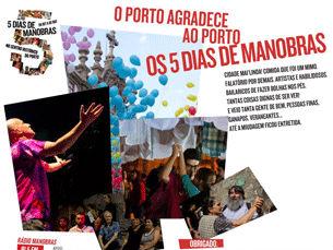"""Durante cinco dias, o Porto recebeu diversas actividades promovidas pelo """"Manobras"""" Foto: DR"""