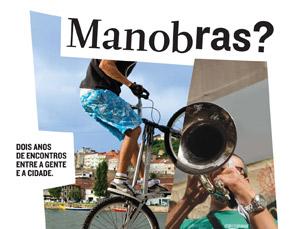 """O """"Manobras no Porto"""" vai animar a cidade até 2012 Foto: DR"""