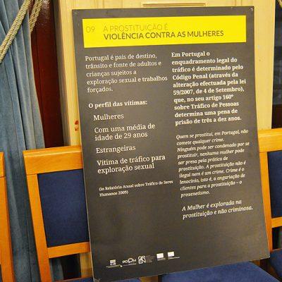A apresentação do projeto teve também uma exposição sobre o tráfico de mulheres.