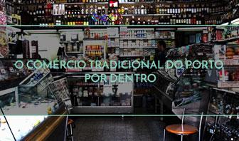 O comércio tradicional do porto por dentro