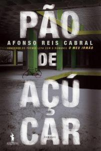 """Afonso Reis Cabral: """"Pão de Açúcar é uma conquista como escritor"""""""
